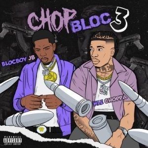 BlocBoy JB – ChopBloc, Pt. 3 Ft. NLE Choppa