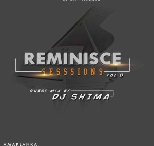 Dj Shima – Reminisce Sessions (Guest Mix)