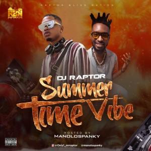 DJ Raptor x Spanky – Summer Time Vibe Mix