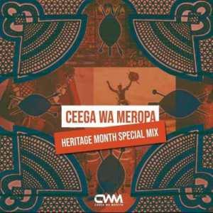 Ceega Wa Meropa – Heritage Special Mix 2020