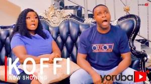 Koffi (2021 Yoruba Movie)