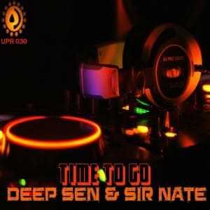 Deep Sen & Sir Nate – Time to Go EP