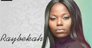 Biography & Career Of Raybekah