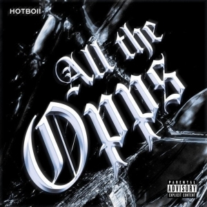Hotboii – All The Opps