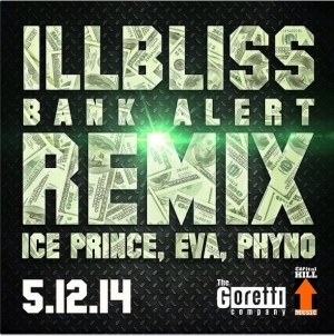 illBliss - Bank Alerts Remix Ft. IcePrince, Eva & Phyno