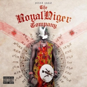 The Royal Niger Company BY Jesse Jagz