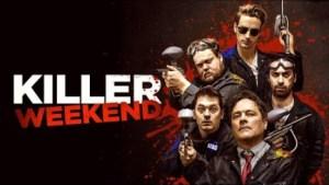 Killer Weekend (2018) (Official Trailer)
