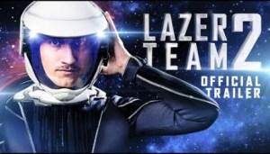 Lazer Team 2 (2018) (Official Trailer)