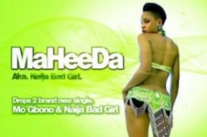 Maheeda - Naija Bad Girl