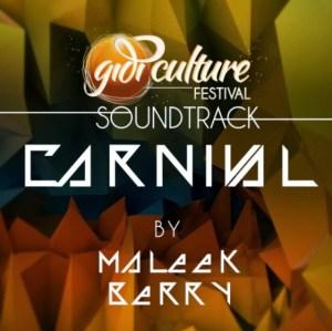 MaleekBerry - Carnival (The Gidi Culture Festival Soundtrack)