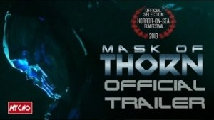 Mask of Thorn (2019) (Official Trailer)
