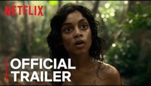 Mowgli: Legend of the Jungle (2018) (Official Trailer)