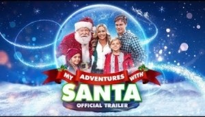 My Adventures With Santa (2019) (Official Trailer)