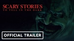 Scary Stories To Tell In The Dark (2019) (Official Trailer)