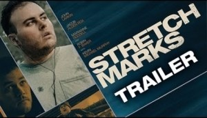 Stretch Marks (2018) (Official Trailer)