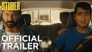 Stuber (2019) [HDCAM 1xbet] (Official Trailer)