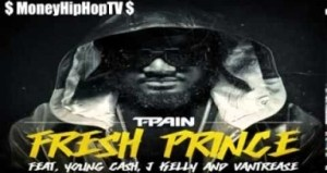 T-Pain - Fresh Prince ft Young Cash, Vantrease & J Kelly