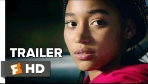 The Hate U Give (2018) (Official Trailer)
