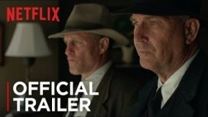 The Highwaymen (2019) (Official Trailer)