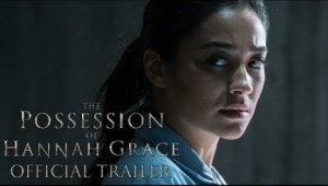 The Possession of Hannah Grace (2018) (Official Trailer)