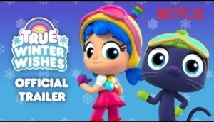 True: Winter Wishes (2019) [Animation] (Official Trailer)