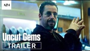Uncut Gems (2019) [WebScrenner] (Official Trailer)