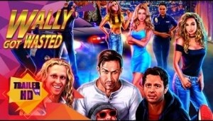 Wally got Wasted (2019) (Official Trailer)