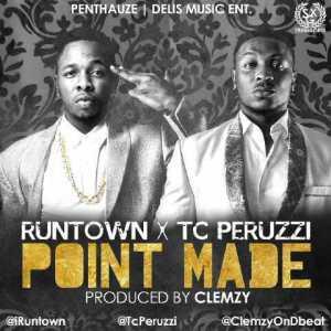 Runtown - Point Mad ft TC Peruzzi