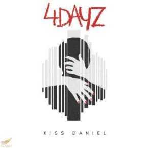 Kiss Daniel - 4 Days