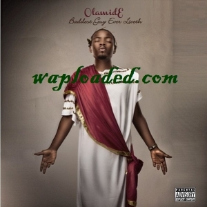 Olamide - i Luv Dem Girls