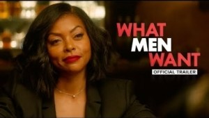 What Men Want (2019) (Official Trailer)