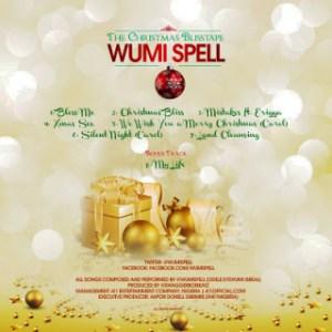 Wumi Spell - Bless Me (The_Christmas_Blisstape)