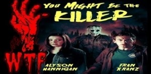 You Might Be the Killer (2018) (Official Trailer)