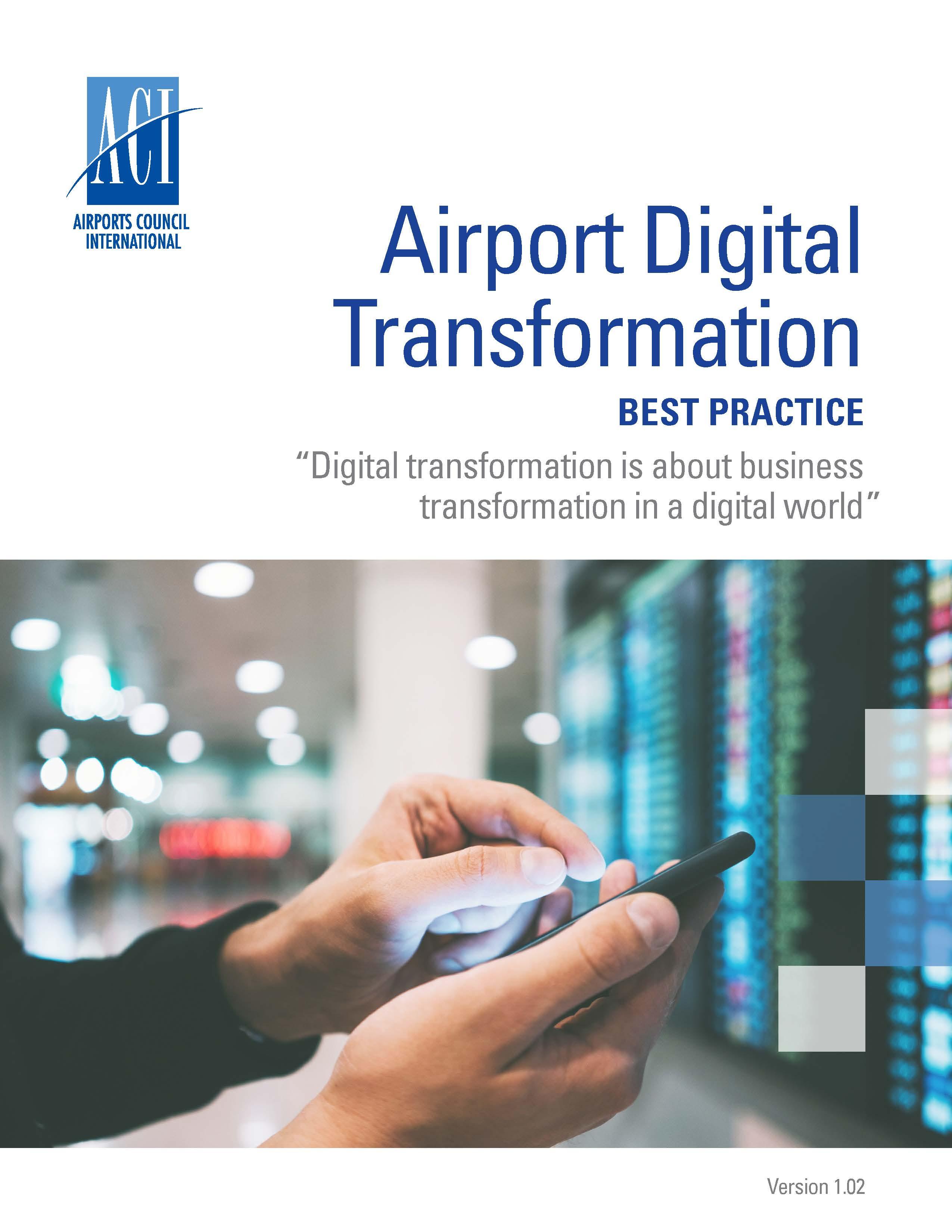 Airport Digital Transformation Best Practice Aci World