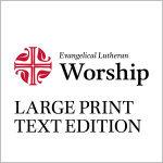 Evangelical Lutheran Worship, Pew Edition