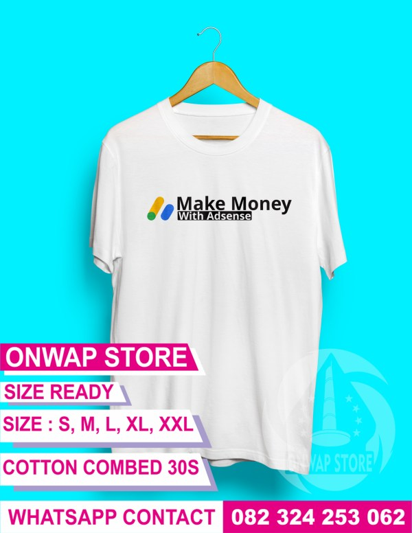 kaos blogger make money with adsense putih