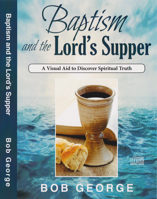 Baptism And The Lords Supper