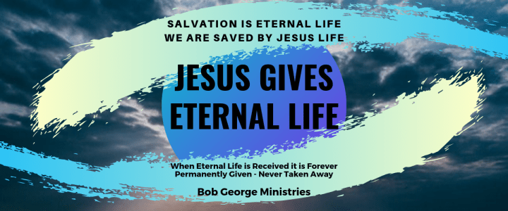 Salvation is Eternal Life
