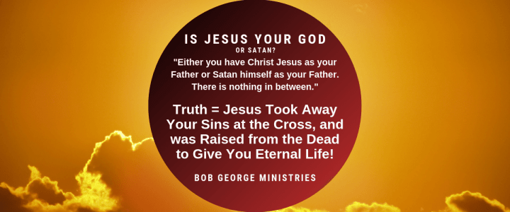 Is Jesus Your God