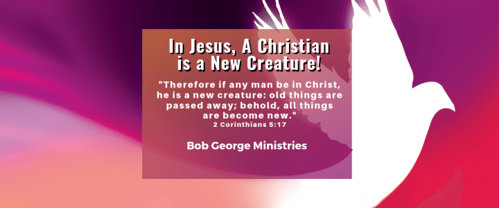 A New Creature in Christ