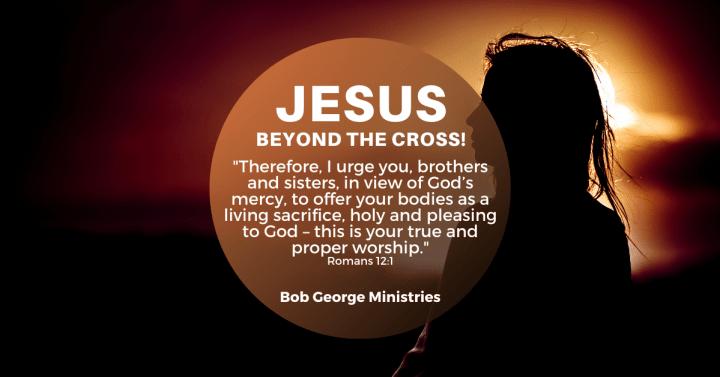 Go Beyond The Cross