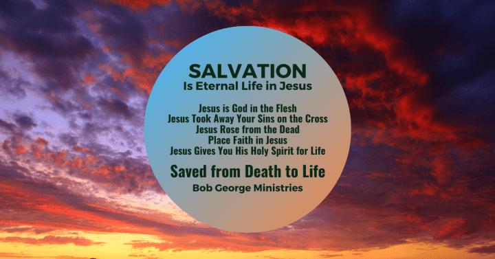 Salvation - Eternal Life in Jesus