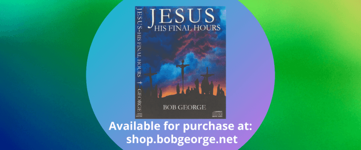 Jesus His Final Hours P2