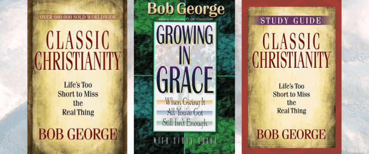 Classic Christianity and Growing in Grace