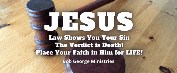 Law Shows Your Sin