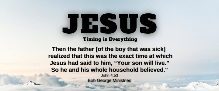 Timing is Everything With Jesus