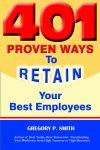 401 Proven Ways to Retain Your Best Employees | Employee Retention Ideas