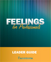 FEELINGS FOR PROFESSIONALS- Leaders Guide