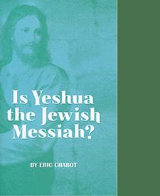 Is Yeshua the Jewish Messiah?