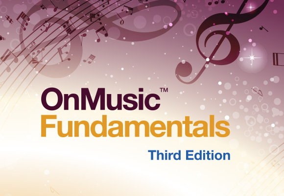 OnMusic Fundamentals Third Edition  Connect For Education